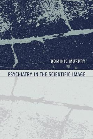 Cover of Psychiatry in the Scientific Image
