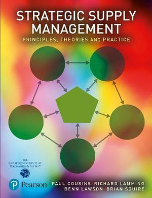 Cover of Strategic Supply Management: Principles, Theories and Practice