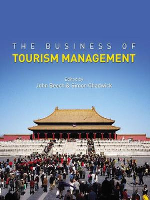 Cover of The Business of Tourism Management