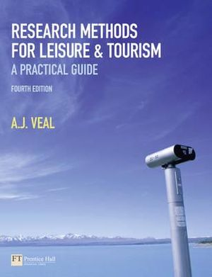 Cover of Research Methods for Leisure and Tourism: A Practical Guide