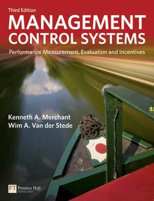 Cover of Management Control Systems: Performance Measurement, Evaluation and     Incentives