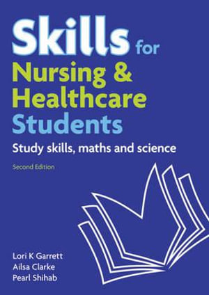 Cover of Skills for Nursing and Healthcare Students