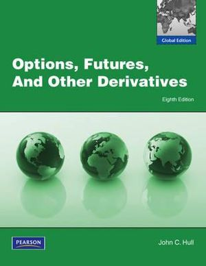 Cover of Options, Futures, and Other Derivatives Pearson International Edition   Global Edition