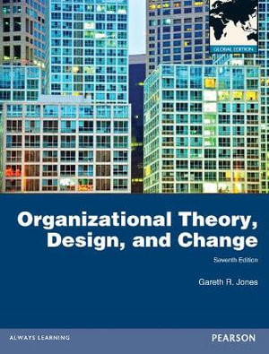 Cover of Organizational Theory, Design, and Change Global Pearson International  Edition