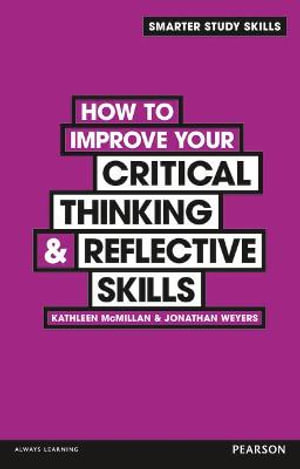 Cover of How to Improve Your Critical Thinking & Reflective Skills