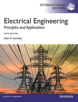 Cover of Electrical Engineering: Principles & Applications Pearson International Edition Mechanical