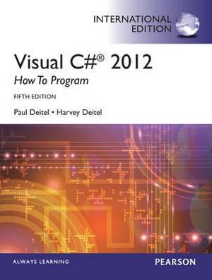 Cover of Visual C# 2012 How to Program, International Edition
