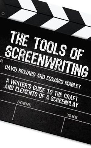 Cover of The Tools of Screenwriting
