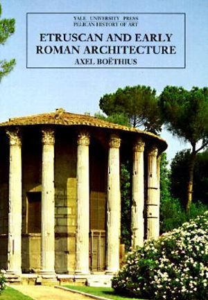 Cover of Etruscan and Early Roman Architecture