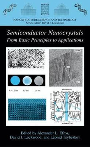 Semiconductor Nanocrystals : From Basic Principles to Applications - Alexander L. Efros