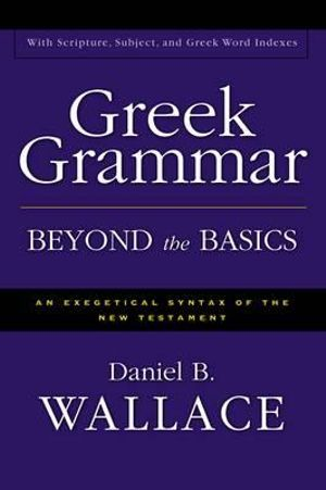 Cover of Greek Grammar Beyond the Basics