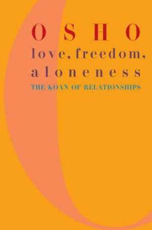 Cover of Love, Freedom, and Aloneness