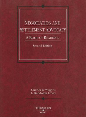 Cover of Negotiation and Settlement Advocacy