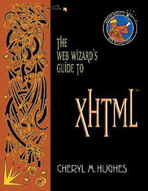 Cover of The Web Wizard's Guide to XHTML
