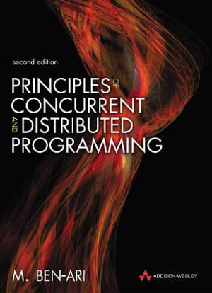 Cover of Principles of Concurrent And Distributed Programming