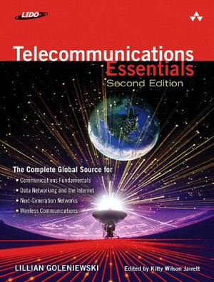 Cover of Telecommunications Essentials: The Complete Global Source, 2E