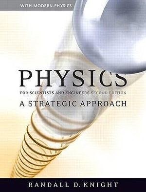 Cover of Physics for Scientists and Engineers: A Strategic Approach with Modern  Physics and MasteringPhysics