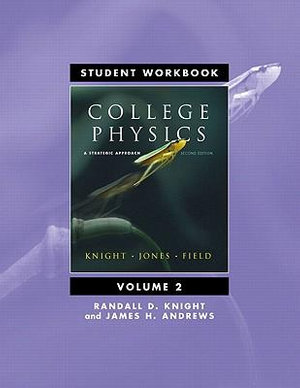 Cover of Student Workbook, College Physics a Strategic Approach Second Edition