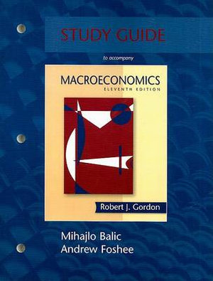Cover of Study Guide to Accompany Macroeconomics, [by] Robert J. Gordon, 11th Ed