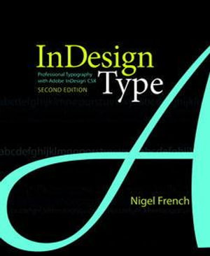 Cover of InDesign Type: Professional Typography with Adobe InDesign, Second Edition