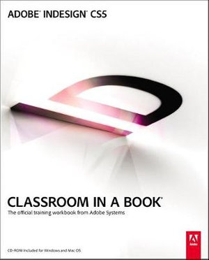 Cover of Adobe InDesign CS5 Classroom in a Book