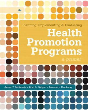 Cover of Planning, Implementing, and Evaluating Health Promotion Programs