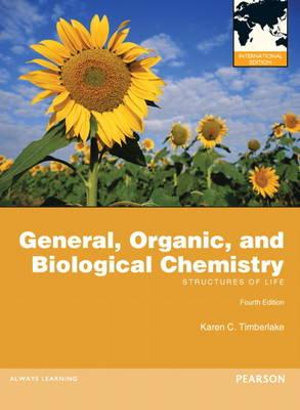 Cover of General, Organic, and Biological Chemistry: Structures of Life          Pearson International Edition