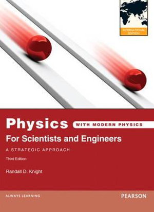 Cover of Physics for Scientists and Engineers: A Strategic Approach with Modern  Physics Pearson International Edition