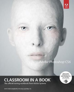 Cover of Adobe Photoshop CS6 Classroom in a Book