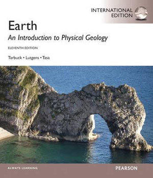 Cover of Earth: An Introduction to Physical Geology Pearson International        Edition