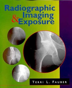 Cover of Radiographic Imaging & Exposure