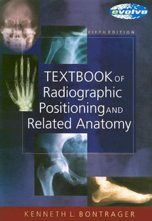 Cover of Textbook of Radiographic Positioning and Related Anatomy