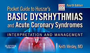 Cover of Pocket Guide to Huszar's Basic Dysrhythmias and Acute Coronary Syndromes