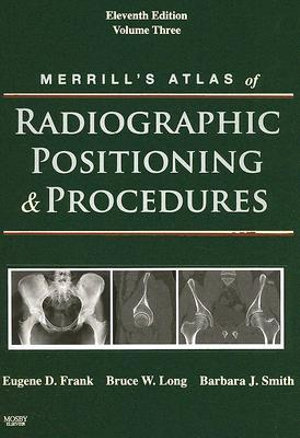 Cover of Merrill's Atlas of Radiographic Positioning & Procedures