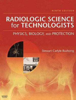 Cover of Radiologic Science for Technologists