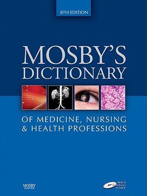 Cover of Mosby's Dictionary of Medicine, Nursing and Health Professions