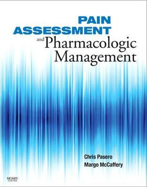 Cover of Pain Assessment and Pharmacologic Management