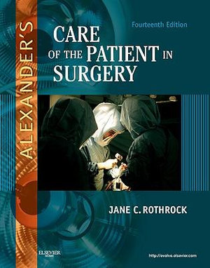 Cover of Alexander's Care of the Patient in Surgery