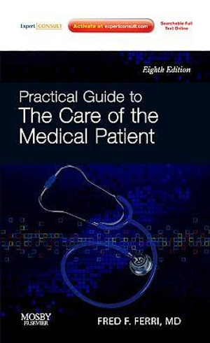 Cover of Practical Guide to the Care of the Medical Patient