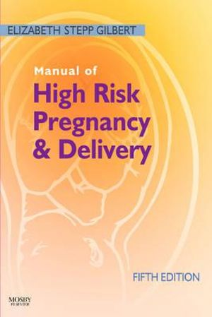 Cover of Manual of High Risk Pregnancy and Delivery 5e