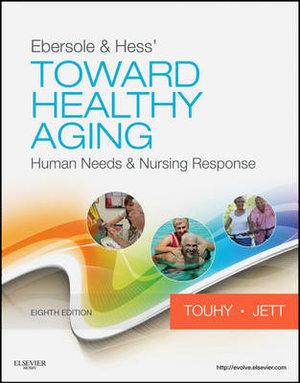 Cover of Ebersole & Hess' Toward Healthy Aging 8e