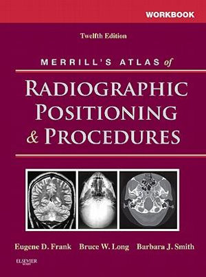 Cover of Workbook for Merrill's Atlas of Radiographic Positioning and Procedures