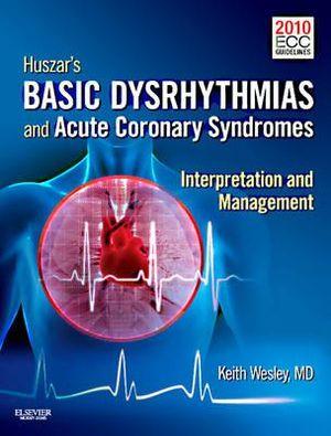 Cover of Huszar's Basic Dysrhythmias and Acute Coronary Syndromes