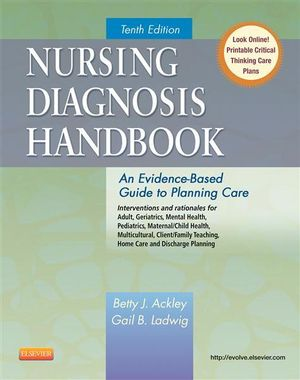 Cover of Nursing Diagnosis Handbook,An Evidence-Based Guide to Planning Care,10