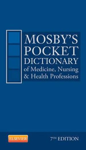 Cover of Mosby's Pocket Dictionary of Medicine, Nursing & Health Professions