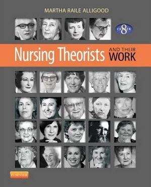 Cover of Nursing Theorists and Their Work