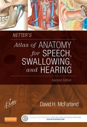 Cover of Netter's Atlas of Anatomy for Speech, Swallowing, and Hearing