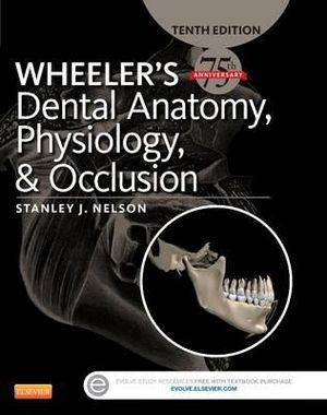 Cover of Wheeler's Dental Anatomy, Physiology and Occlusion