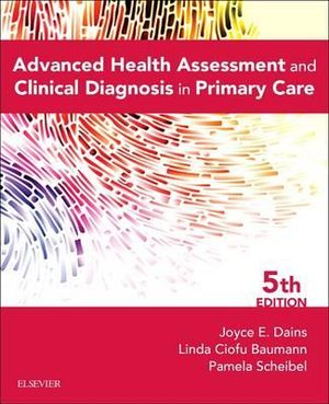 Cover of Advanced Health Assessment and Clinical Diagnosis in Primary Care