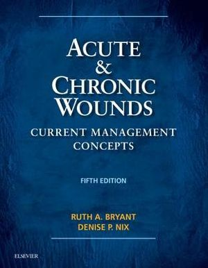 Cover of Acute and Chronic Wounds